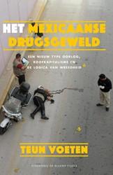 Het Mexicaanse drugsgeweld -Een nieuw type oorlog, roofkap italisme en de logica van wree Teun, Voeten