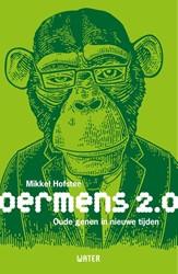 Oermens 2.0 -Oude genen in nieuwe tijden Hofstee, Mikkel