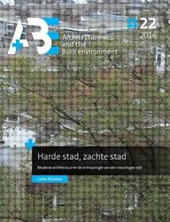 Harde stad, zachte stad -Moderne architectuur en de ant ropologie van een naoorlogse w Reinders, Leeke