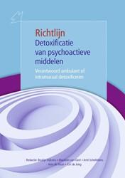 Detoxificatie van psychoactieve middelen -verantwoord ambulant of intram uraal detoxificeren Dijkstra, Boukje