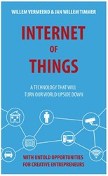 Internet of things -a technology that will turn ou r world upside down Vermeend, Willem