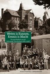 Weten is kunnen, kennis is macht -een geschiedenis van de Bolswa rder Zuivelschool (1880-1995) Plantinga, Ronald