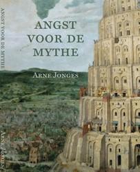 De angst voor de mythe Jonges, Arne