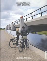 Hoogwatergeul voor de IJssel Hendriks, Mark