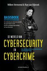 De wereld van Cybersecurity en Cybercrim -hoe cyberaanvallen onze samenl eving en economie bedreigen Vermeend, Willem
