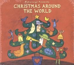 Putumayo presents christmas around the w
