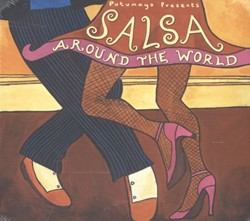 PUTUMAYO PRESENTS * SALSA AROUND THE WOR