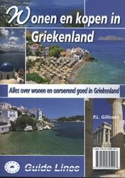 Wonen en kopen in Griekenland -juridische, fiscale, financiel e en praktische aspecten bij v Gillissen, Peter