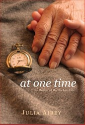 At one time -the memoir of Martha Anschutz Airey, Julia