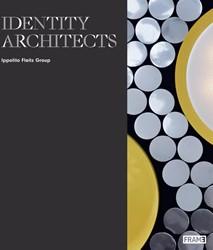 Identity Architects -Ippolito Fleitz Group Herwig, Oliver