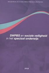 SWPBS en sociale veiligheid in het speci Bruine, Erica de