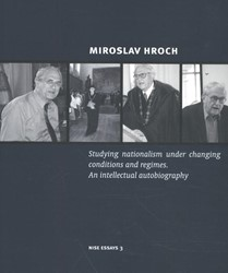 Studying nationalism under changing cond -An intellectual autobiography Hroch, Miroslav