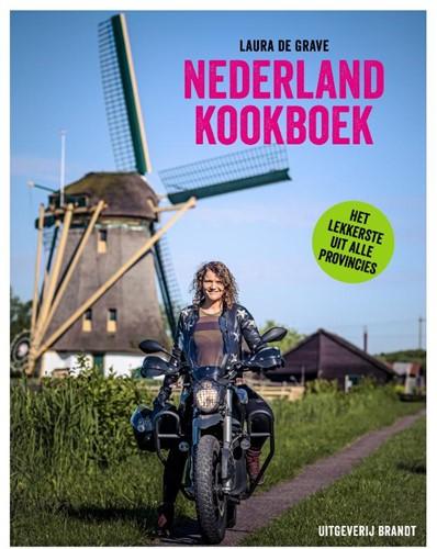 Nederland Kookboek -Geheimen van de regionale keuk en Grave, Laura de
