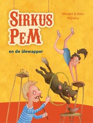 Sirkus PeM en de ulewapper Wijnstra, Mindert