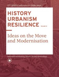 HISTORY URBANISM RESILIENCE VOLUME 01 -Ideas on the Move and Modernis ation Hein, Carola