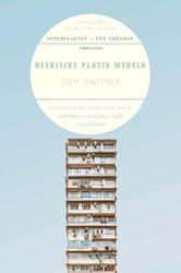 Heerlijke platte wereld -filosofische schetsen over ste denbouw, metafysica, liefde en Zwitser, Tom