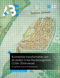 Ruimtelijke transformaties van de steden -Een vergelijkende analyse van de stadsplattegronden Zweerink, Kim Anne-Marie