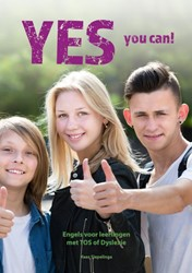 Yes you can! -Werkboek Engels voor leerlinge n met TOS of Dyslexie Siepelinga, Kees