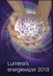 Lumeria's energiewijzer 2018 -Wees sterk door de kennis van de energie. Goedhart, Klaske