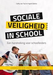Sociale veiligheid in school -Een handreiking voor schoollei ders Tuijl, Cathy van