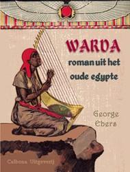 Warda -roman uit het oude egypte Ebers, George