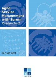 Agile service management with scrum rese -On the way to a healthy balanc e between the dynamics of deve Best, Bart de