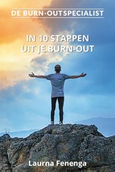 De Burn-out Specialist -in 10 stappen uit je burn-out Fenenga, Laurna