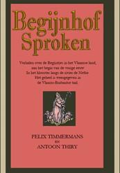 Begijnhof Sproken -verhalen over de Begijntjes in het Vlaamse land, aan het beg Timmermans, Felix