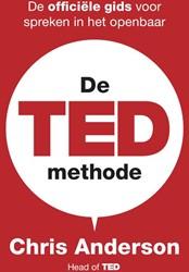 De TED-methode -De officiele gids voor spreke n in het openbaar Anderson, Chris