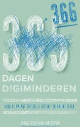 Digiminderen -366 dagen offline in de online wereld Houten, Johan Christiaan van