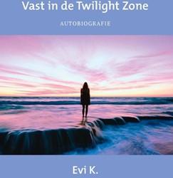 Vast in de Twilight Zone Evi K.