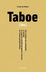 Taboe -Het verhaal van veslaafde in h erstel Ahmet Turkmen en waaro Waart, Linda de