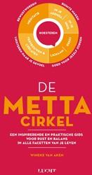 De Metta cirkel -Een inspirerende en praktische gids voor rust en balans in a Aken, Wineke van
