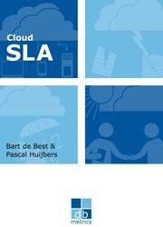 Cloud SLA -the best practices of cloud se rvice level agreements Best, Bart de