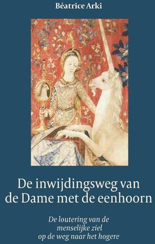 De Dame met de Eenhoorn -De loutering van de ziel op we g naar het hogere Arki, Beatrice