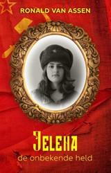 Jelena -De onbekende held Assen, Ronald van