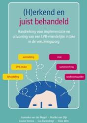 (H)erkend en juist behandeld -handreiking voor implementatie en uitvoering van een LVB-vri Nagel, Joanneke van der