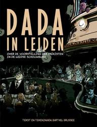 Dada in Leiden -over de voorstelling der Dada? ?sten in de Leidse schouwburg Brussee, Barthel