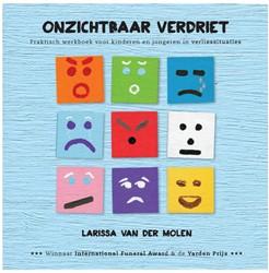 Onzichtbaar verdriet -Praktisch werkboek voor kinder en en jongeren in verliessitua Molen, Larissa van der