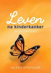 Leven na kinderkanker -24 interviews Strategier, Valerie