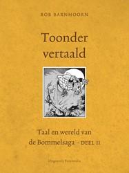 Toonder vertaald -taal en wereld van de Bommelsa ga Barnhoorn, Rob