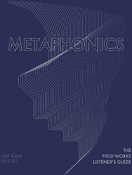 Metaphonics -the Field Works Listener' de