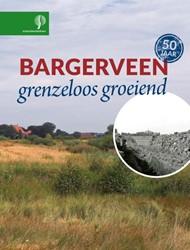 Bargerveen -grenzeloos groeiend Brink, Henk van den