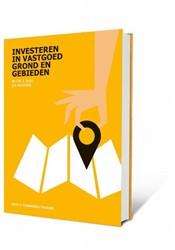 Investeren in vastgoed, grond en gebiede -financiele theorie en praktij kvraagstukken Vlek, Peter