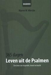 365 Dagen leven uit de Psalmen -een uniek dagboek vol levensle ssen Wiersbe, Warren W.