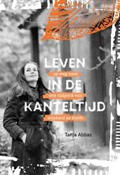 Leven in de Kanteltijd -Op weg naar een tijdperk en wi jsheid Abbas, Tanja