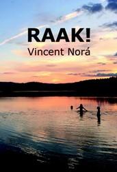 Raak! Nora, Vincent