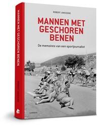 Mannen met geschoren benen -de memoires van een sportjourn alist Janssens, Robert