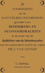 28 voorwerpen uit de natuurlijke geschie -geschikt voor Rederijkers- en Nutsvoordrachten in de trant v Ribbius, C.