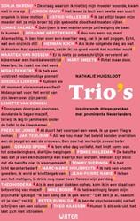 Trio's -Inspirerende driegesprekken me t prominente Nederlanders Huigsloot, Nathalie